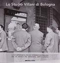 Lo studio Villani di Bologna