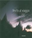 Invito al viaggio  Fotografie di Nicola Savoretti